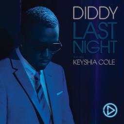 Last night (P.Diddy ft. Keyshia Cole)